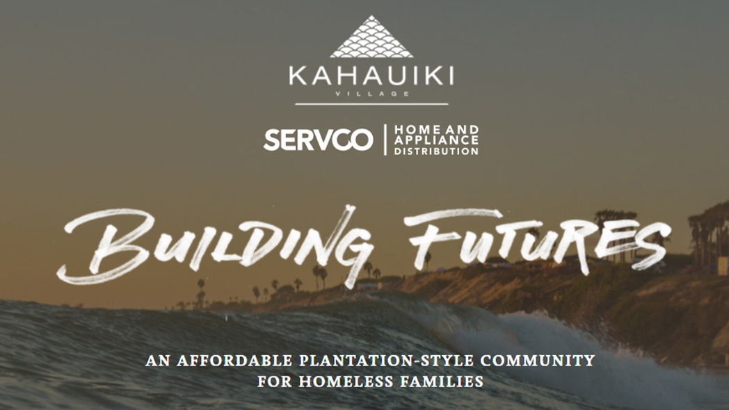 Servco Home & Appliance Partners with the Kahauiki Village Project